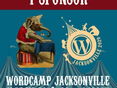 Image of circus elephant and WordCampJax 2020 logo saying I sponsor